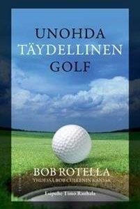 Unohda täydellinen golf